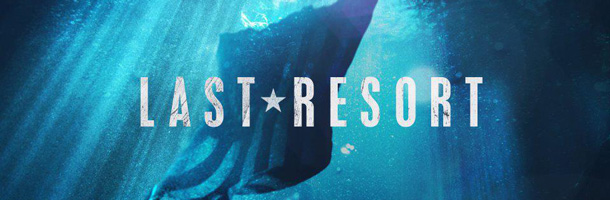 Last Resort – Primera Temporada