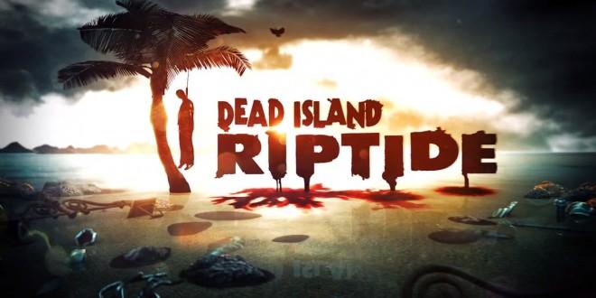 Análisis: 'Dead Island: Riptide'